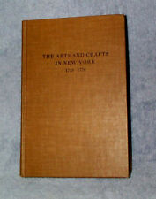 The Arts and Crafts In New York 1726-1776,De Capo Series,Gottesman,1970 Free Shp