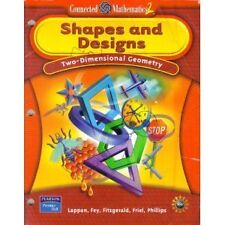 Shapes and Designs: Two-Dimensional Geometry (Connected Mathematics 2) by PRENTI