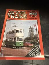 AIRFIX MODEL TRAINS Magazine March 1981 - The Age Of The Tram!