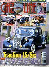 GAZOLINE 99 FORD COMETE CITROEN TRACTION 15/6 BERLIET ETOILE D'ARGENT 16CV 1917