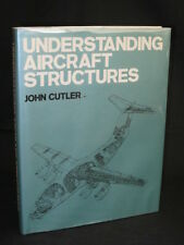 Cutler UNDERSTANDING AIRCRAFT STRUCTURES 1981 1stEd