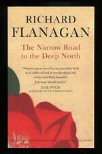 Richard Flanagan - The Narrow Road to the Deep North; SIGNED & DATED Proof