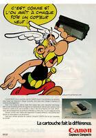 PUBLICITÉ DE PRESSE 1989 CANON LA CARTOUCHE FAIT LA DIFFERENCE - ASTERIX