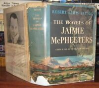 Robert Lewis Taylor TRAVELS OF JAIMIE MCPHEETERS  1st Edition 1st Printing