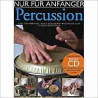 Nur Für Anfänger - Percussion (Book And CD). Sheet Music, CD for Drums, Percussi