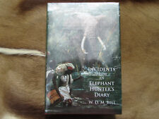 Incidents From an Elephant Hunter's Diary Walter Bell Hardcover Safari Press