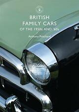 British Family Cars of the 1950s and '60s (Shire Library) by Anthony Pritchard |