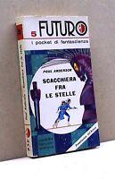 SCACCHIERA FRA LE STELLE - P. Anderson [Libro, U. Fanucci editore]