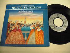 RONDO VENEZIANO  Fantasia Veneziana  1 SP