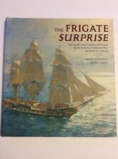 The Frigate Surprise: The Complete Story of the Ship Made Famous... mc