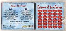 2 Cd DAMMI IL TUO AMORE – OTTIMO 1998 Compilation Formula 3 Conidi