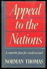 Norman Thomas, APPEAL TO THE NATIONS *SIGNED* 1947 HBDJ 1ST/1ST Very Scarce!