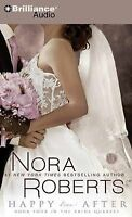 NEW Happy Ever After (Bride (Nora Roberts) Series) by Nora Roberts