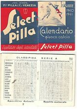 CALCIO-GIUOCO DEL CALCIO-Serie A-B- CALENDARIO 1940-41- GRAFICHE-CHIESA-UDINE