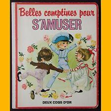 BELLES COMPTINES POUR S'AMUSER L. Lavolé Janet & Anne Grahame Johnstone 1981