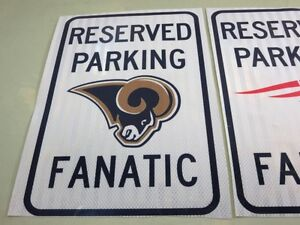 RESERVED PARKING FANATIC SIGN Los Angeles Rams 18x12  NFL Decal Reflective