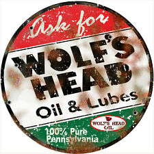 Round Reproduction  Wolf's Head Oil And Lubes Service Station  Sign