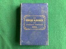 "ROWING- The ROWING ALMANACK & OARSMAN""S COMPANION 1923"