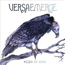 VersaEmerge, Fixed at Zero, Excellent