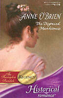 Very Good, The Disgraced Marchioness (Mills & Boon Historical), O'Brien, Anne, B