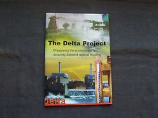The Delta Project Preserving the Environment & Securing Zeeland Against Flooding