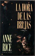 LA HORA DE LAS BRUJAS - ANNE RICE - VOL.1