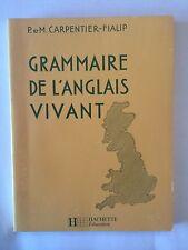 GRAMMAIRE DE L'ANGLAIS VIVANT 1988 CARPENTIER FIALIP