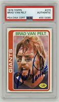 1978 GIANTS Brad Van Pelt signed card Topps #270 PSA/DNA AUTO Autographed LB