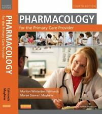 Pharmacology for the Primary Care Provider by Marilyn Winterton Edmunds 4th ed.
