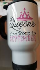 Queens are born in September  Enameled Stainless Steel Travel 14oz Mug