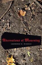 Aberrations of Mourning (Paperback or Softback)