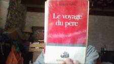 Le voyage du père / Clavel, Bernard