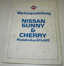 Werkstatthanbuch Nissan Cherry Sunny N12 / N 12 / B11 / B 11 06/1982!