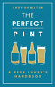 Andy Hamilton-Perfect Pint (US IMPORT) BOOKH NEW