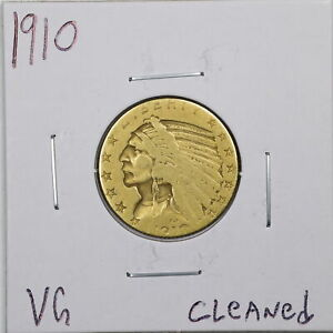 1910 $10 Indian Head Gold Half Eagle with VG Detail Cleaned #05797