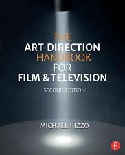 The Art Direction Handbook for Film and Television by Michael Rizzo (2014,...