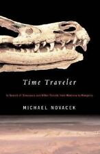 Time Traveler: In Search of Dinosaurs and Other Fossils from Montana t-ExLibrary