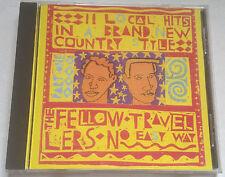 Fellow Travelers No Easy Way CD Okra OK33010-2 Jeb Loy Nichols 10 tracks 1990