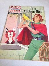 CLASSICS ILLUSTRATED JUNIOR #530 The Golden Bird (1956) 530