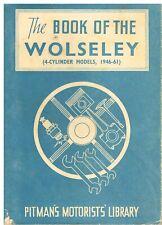 WOLSELEY 10/40 12/48 4/44 4/50 15/50 1500 15/60 (1946-61) propriétaires de Réparation Manuel