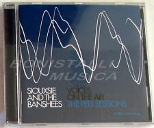 SIOUXIE AND THE BANSHEES - VOICES ON THE AIR THE PEEL SESSIONS - CD Sigillato
