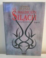 La Maldicion Silach (La Horda del Diablo) tomo II por Antonio Martin Morales