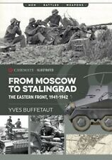 Casemate Publishers Illustrated From Moscow to Stalingrad by Yves Buffetaut