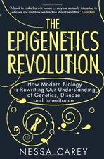 The Epigenetics Revolution: How Modern Biology is Rewriting Our Understanding ,
