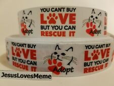 """Grosgrain Ribbon Cat Adoption You Can't Buy Love But You Can Rescue It Cats 1"""""""