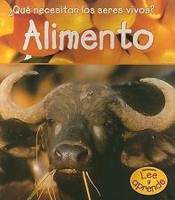 Alimento (¿Qué necesitan los seres vivos?) (Spanish Edition)-ExLibrary