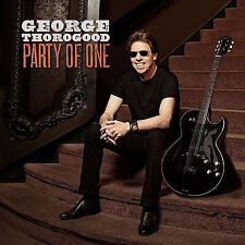 George Thorogood Party of One CD 2017