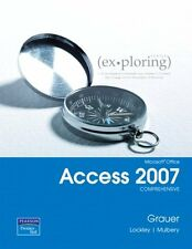 Exploring Microsoft Office Access 2007, Comprehens