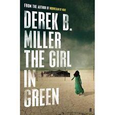 Girl In Green by Derek B Miller; NEW; Hardcover; 9780571313952