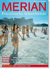 MERIAN Reisemagazin FRANZÖSISCHE ATLANTIKKÜSTE 2004